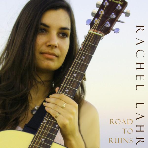 Road to Ruins - Rachel Lahr - Single