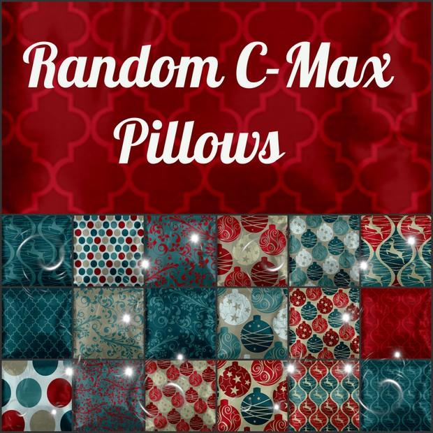 Random C-Max Pillows