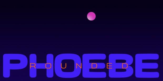 Phoebe-Rounded