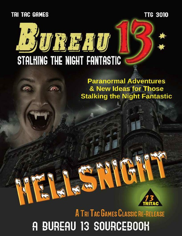 Bureau 13: Stalking the Night Fantastic®  HELLSNIGHT 2019 4th Edition