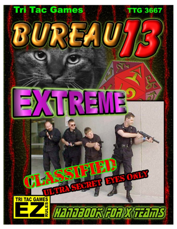 Bureau 13: Stalking the Night Fantastic® Extreme