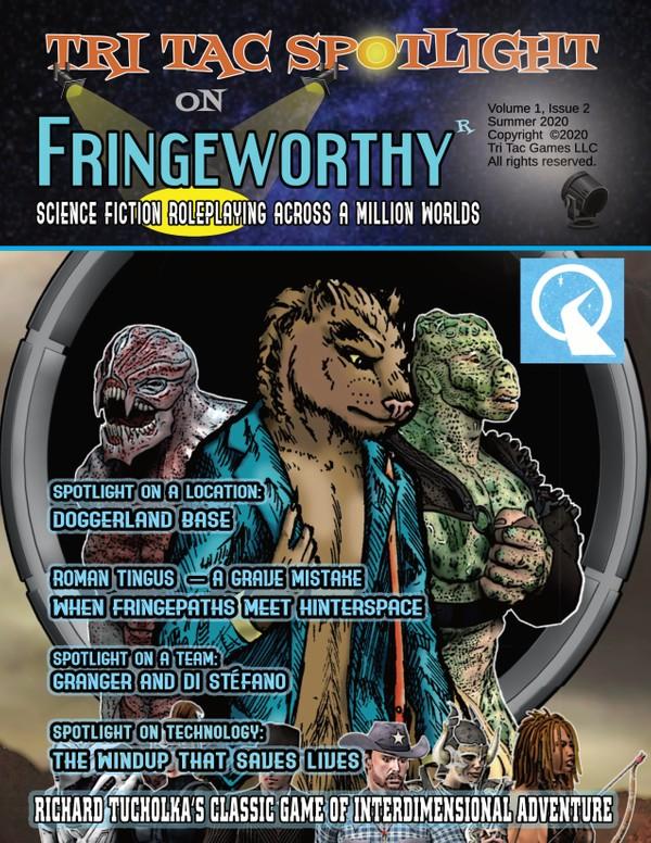 Tri Tac Spotlight #2 -- Fringeworthy