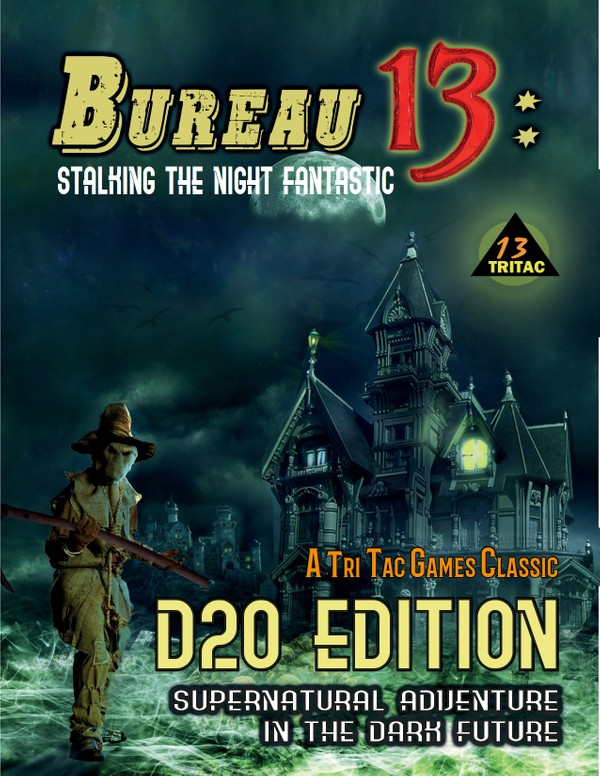 Bureau 13: Stalking the Night Fantastic® d20 Edition Corebook