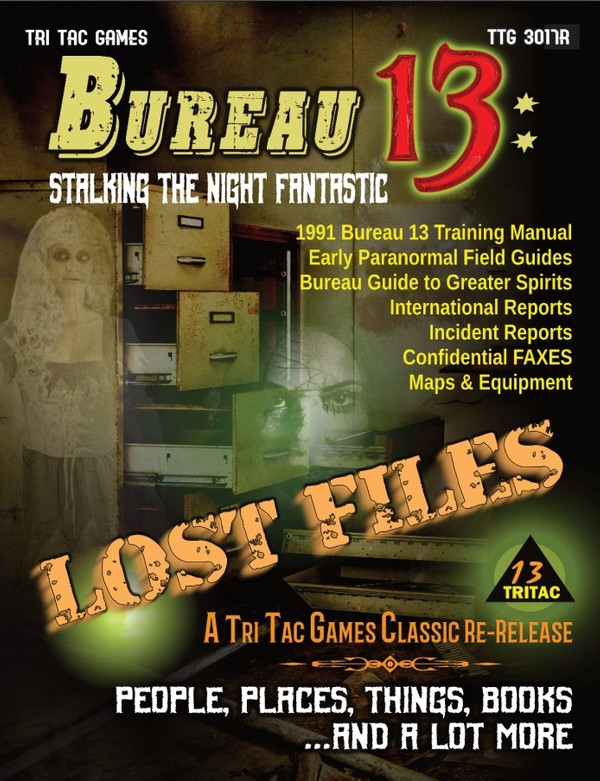 Bureau 13: Stalking the Night Fantastic®  LOST FILES 2020 Re-release