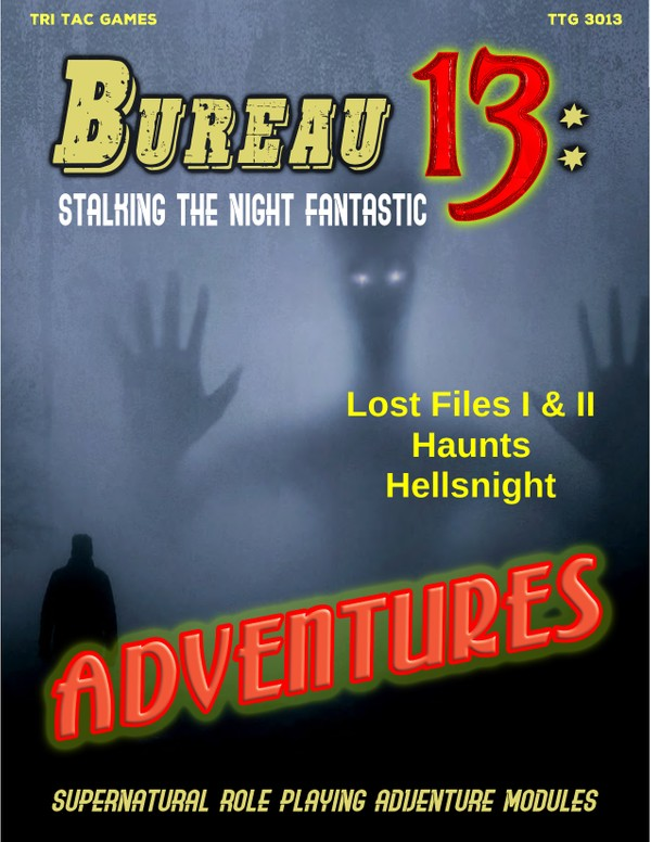 Bureau 13: Stalking the Night Fantastic® Classic Adventures Collection -- 2019-2020 Revised Editions