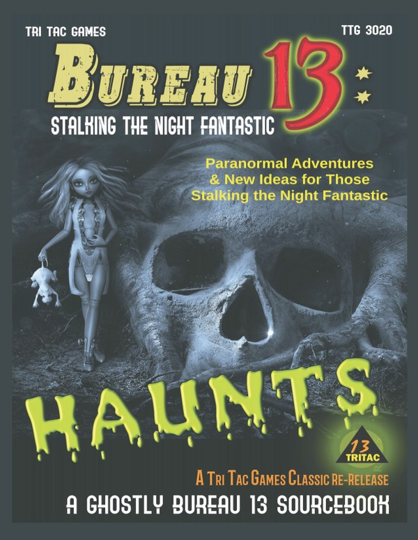 Bureau 13: Stalking the Night Fantastic® HAUNTS 2019