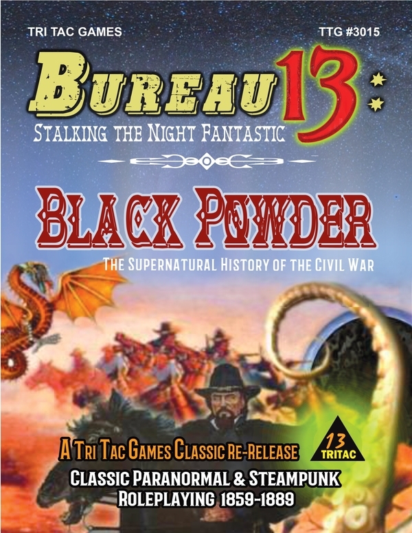 Bureau 13: Stalking the Night Fantastic®  Black Powder
