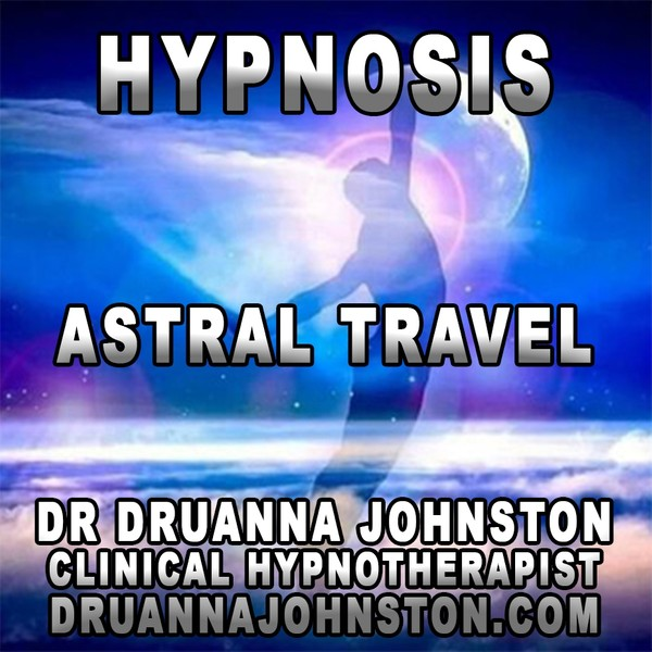 ASTRAL TRAVEL HYPNOSIS