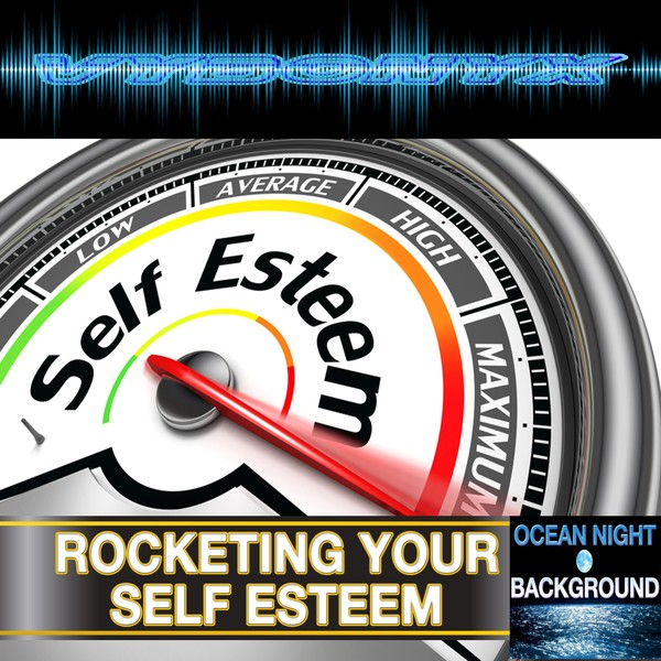 Rocketing Your Self Esteem Subliminal Empowering MP3