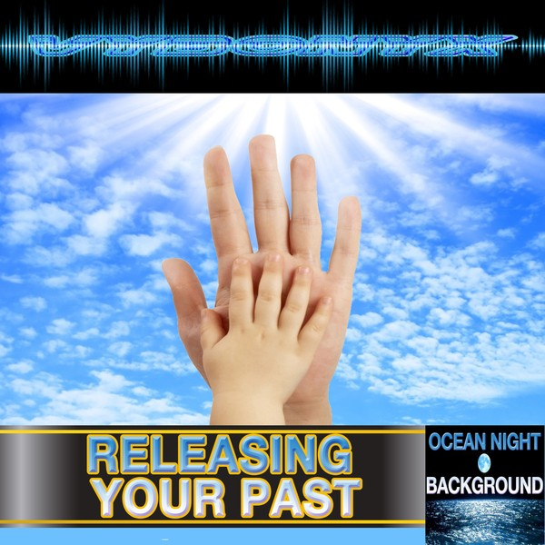 Releasing Your Past Subliminal Empowering MP3