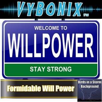 Formidable Will Power