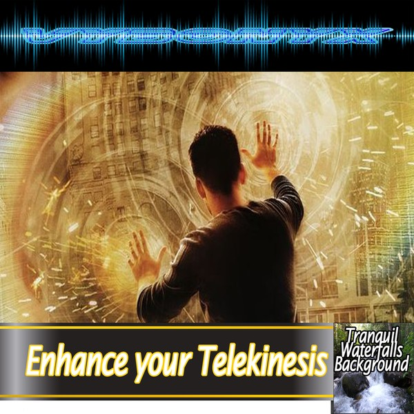 Enhance your Telekinesis