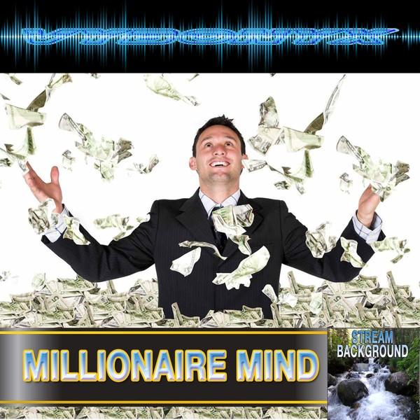 Millionaire Mind Subliminal Empowering MP3