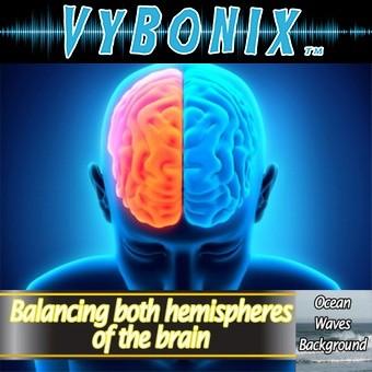 Balancing Both Hemispheres of the Brain
