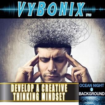 Develop a Creative Thinking Mindset Empowerment MP3