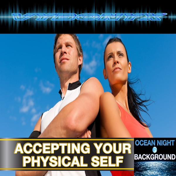 Accepting Your Physical Self EmPowering MP3