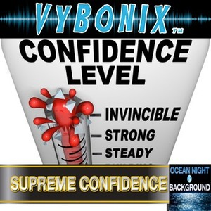 Supreme Confidence Subliminal Empowering MP3