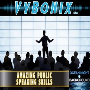 Amazing Public Speaking Skills Empowering MP3