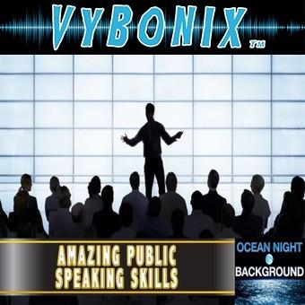 Amazing Public Speaking Skills Empowering MP3