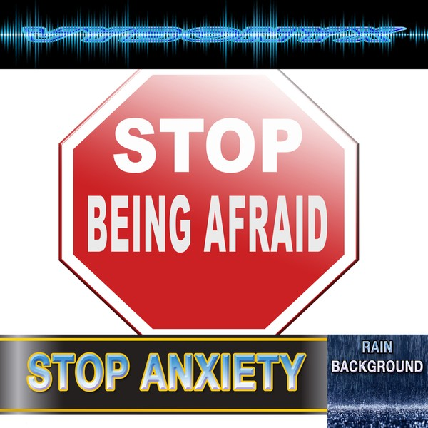 Stop Anxiety Subliminal Empowering MP3