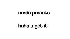 Nards' Basic Presets