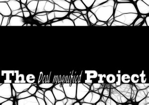 The Deal magnified project background