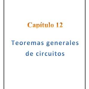 Capítulo 12 - Teoremas generales de circuitos