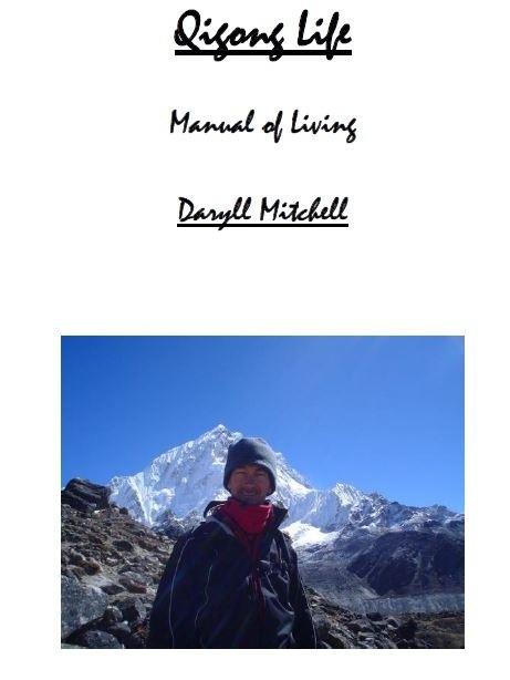 Qigong Life - Manual of Living