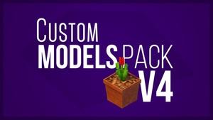 Custom Models Pack v4 - By TurtleAnimates