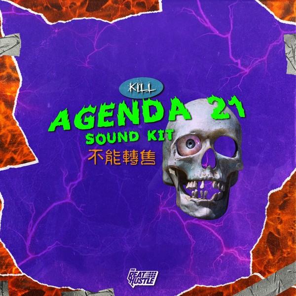 Agenda 21 Drum+ Loop Kit {Kill}