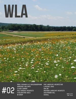 WLA 02 | Landscape Architecture Magazine