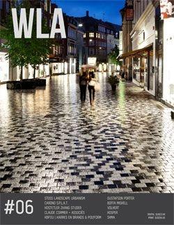 WLA 06 | Landscape Architecture Magazine