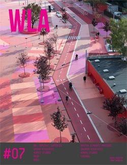WLA 07 | Landscape Architecture Magazine