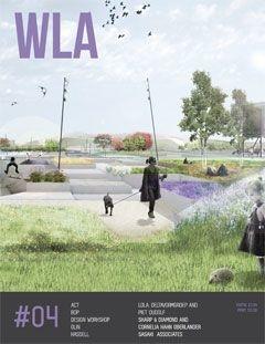 WLA 04   Landscape Architecture Magazine