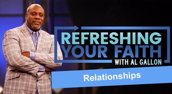 Refreshing Your Faith With Pastor Al Gallon