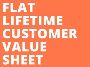 Flat Customer Value Sheet