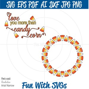 Candy Corn Monogram, Love You More Than Candy Corn, PNG, EPS, DXF and SVG Cut File