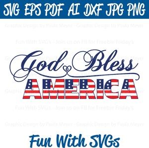 God Bless America - SVG Cut File, High Resolution Printable Graphics and Editable Vector Art