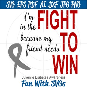 Juvenile Diabetes Awareness, Fight To Win,