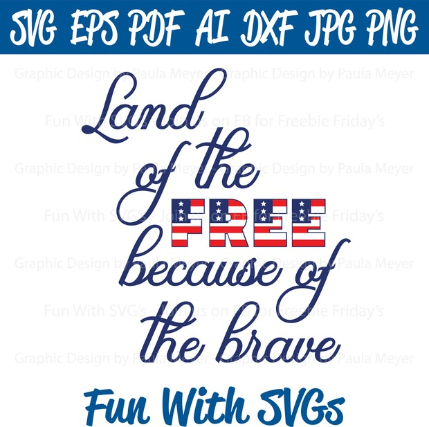 Land of the Free - SVG Cut File, High Resolution Printable Graphics and Editable Vector Art