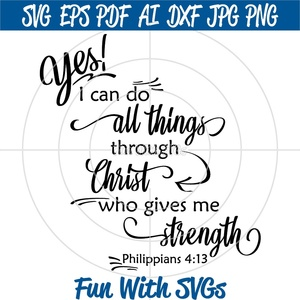 I Can Do All Things Through Christ, Christian SVG Files, Cricut SVG Files, Silhouette SVG Files
