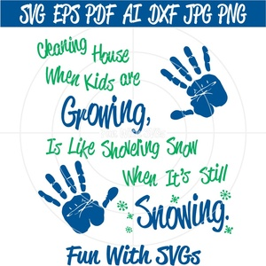 Cleaning House Kids Growing - SVG, High Resolution Printable Graphics and Editable Vector Art
