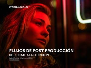 Flujos de Post Producción en Cine Digital: Del Rodaje a la Exhibición