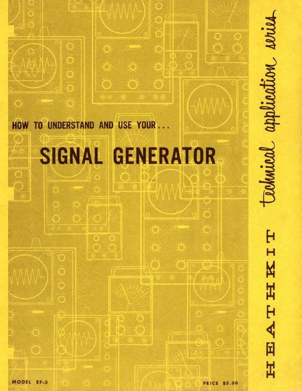 Heathkit - How to Understand and Use Your RF Signal Generator - Model EF-3