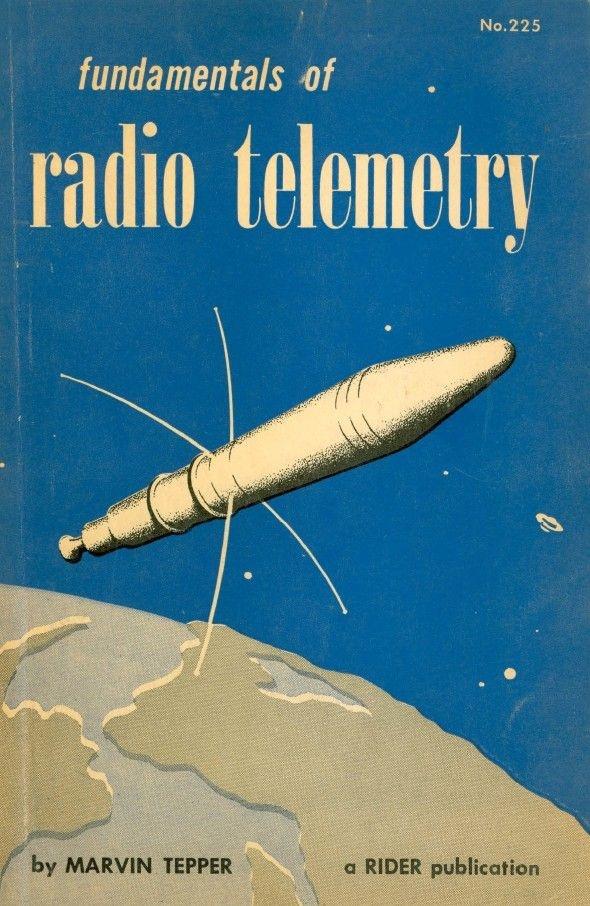 FUNDAMENTALS OF RADIO TELEMETRY - Rider Publication - 1959