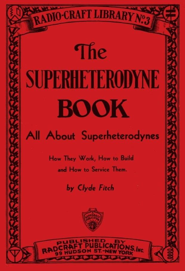 The Superheterodyne Book - Antique Radio Servicing