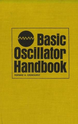 Basic Oscillator Handbook - Norman H. Crowhurst