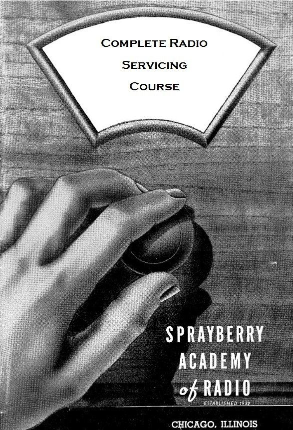 Sprayberry - Complete Antique Radio Servicing Course - CD - 2,758 pgs. - Vintage