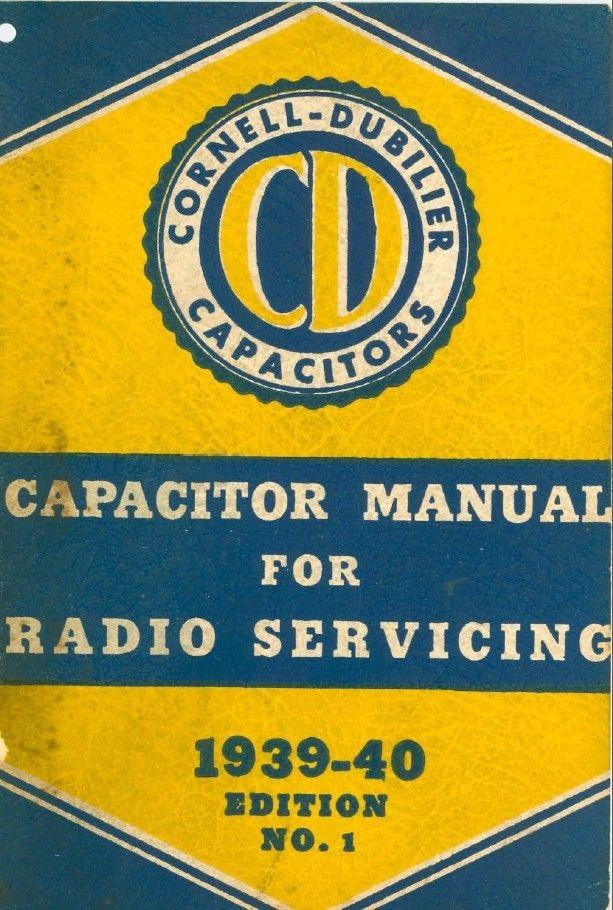 Capacitor Manual for Vintage Radio Servicing 1939-40 Edition