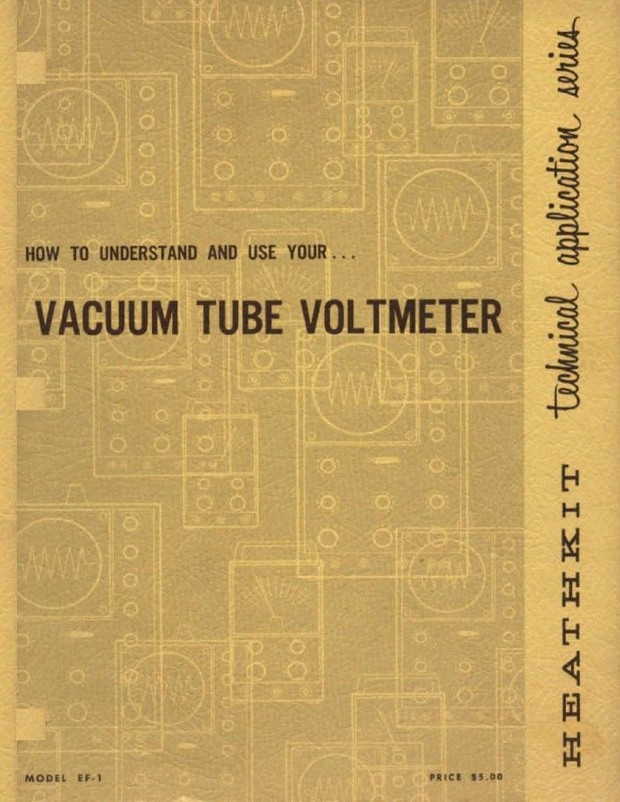 Heathkit - How to Understand and Use Your VTVM - Model EF-1